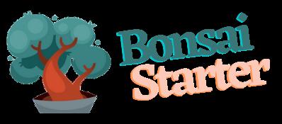 Bonsai Starter